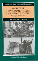 Business, Government, and the End of Empire