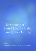 The Meaning of Sexual Identity in the Twenty-First Century