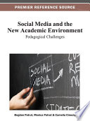Social Media and the New Academic Environment  Pedagogical Challenges