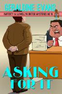Asking For It (Rafferty & Llewellyn British Mysteries, #16) ebook