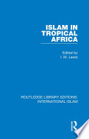 Islam In Tropical Africa