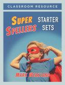 Pdf Super Spellers Starter Sets