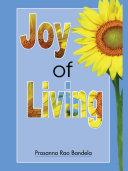Joy of Living by Prasanna Rao Bandela