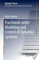 Fractional order Modeling and Control of Dynamic Systems Book