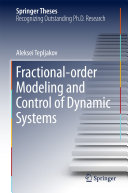 Fractional order Modeling and Control of Dynamic Systems