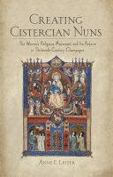 Creating Cistercian Nuns