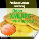 Pandunan Lengkap Interfacing Odoo v10 dengan PHP Ripcord