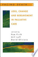 Loss  Change and Bereavement in Palliative Care