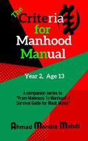 Criteria for Manhood Manual Book 2  Age 13