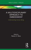 A Multidisciplinary Approach to Embodiment Pdf/ePub eBook