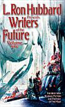 L. Ron Hubbard Writers of the Future Vol 25: Writers of the ...