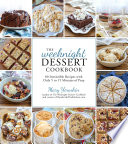 The Weeknight Dessert Cookbook Book