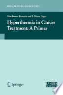 Hyperthermia In Cancer Treatment  A Primer