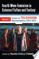 Fourth Wave Feminism In Science Fiction And Fantasy