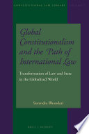Global Constitutionalism And The Path Of International Law