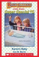 Karen's Baby (Baby-Sitters Little Sister Super Special #5) [Pdf/ePub] eBook
