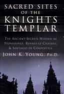 Sacred Sites of the Knights Templar (Nipb)