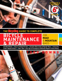 """""""The Bicycling Guide to Complete Bicycle Maintenance & Repair: For Road & Mountain Bikes"""" by Todd Downs, Editors of Bicycling Magazine"""