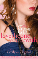 Gossip Girl The Carlyles  Love The One You re With