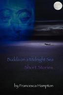 Pdf Buddha on a Midnight Sea - Short Stories