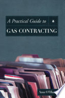 A Practical Guide to Gas Contracting