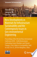 New Developments in Materials for Infrastructure Sustainability and the Contemporary Issues in Geo environmental Engineering Book