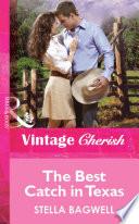 The Best Catch in Texas  Mills   Boon Vintage Cherish