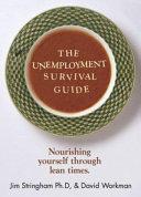 The Unemployment Survival Guide