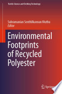 Environmental Footprints of Recycled Polyester