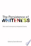 The Persistence of Whiteness