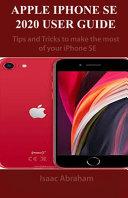 Apple IPhone Se 2020 User Guide