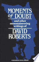 Moments of Doubt and Other Mountaineering Writings