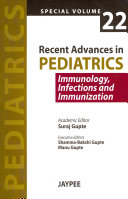 Recent Advances in Pediatrics   Special Volume 22   Immunology  Infections and Immunization