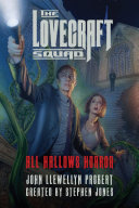 The Lovecraft Squad: All Hallows Horror: A Novel