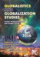 Globalistics and globalization studies: Global ...
