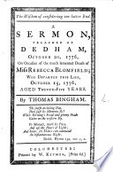 The Wisdom of Considering Our Latter End  A Sermon Preached     on Occasion of the     Death of Miss Rebecca Blomfield  Etc