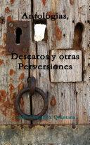 Antologías, Descaros y otras Perversiones