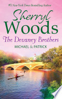 The Devaney Brothers  Michael and Patrick  Michael s Discovery  The Devaneys  Book 3    Patrick s Destiny  The Devaneys  Book 4