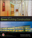 Contractor s Guide to Green Building Construction