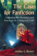 The Case for Fanfiction Book