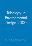 Tribology in Environmental Design 2000