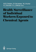 Health Surveillance of Individual Workers Exposed to Chemical Agents