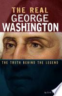 The Real George Washington PDF