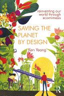 Saving The Planet By Design [Pdf/ePub] eBook