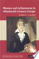 Women and Achievement in Nineteenth Century Europe
