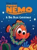 Finding Nemo: A Big Blue Christmas Pdf/ePub eBook