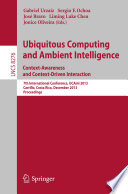 Ubiquitous Computing and Ambient Intelligence  Context Awareness and Context Driven Interaction Book