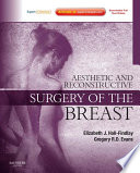 Aesthetic And Reconstructive Surgery Of The Breast E Book Book PDF