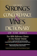 Strong s Concise Concordance and Vine s Concise Dictionary of the Bible Book