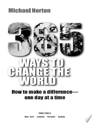 Download 365 Ways To Change the World online Books - godinez books